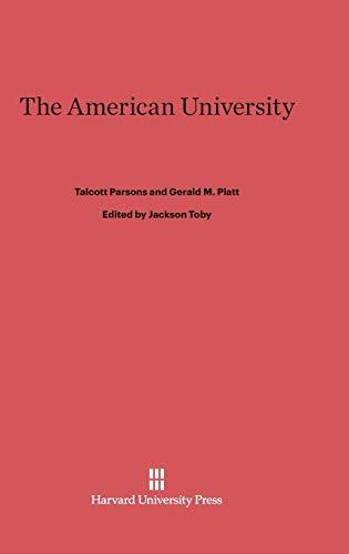 9780674423619: The American University