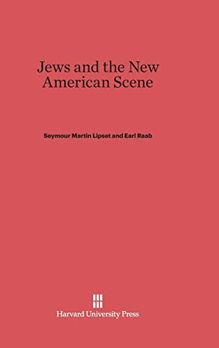 9780674424432: Jews and the New American Scene