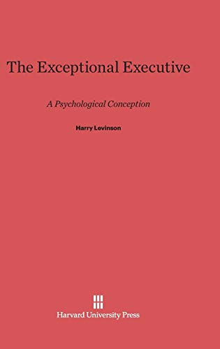 9780674424708: The Exceptional Executive