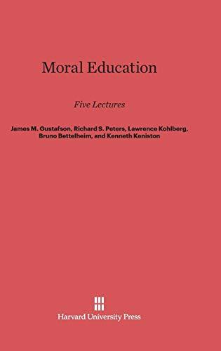 9780674424937: Moral Education