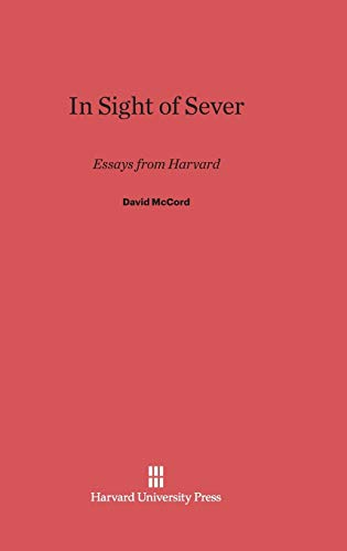 9780674429536: In Sight of Sever: Essays from Harvard