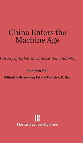 9780674431553: China Enters the Machine Age