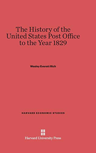 The History of the United States Post: Wesley Everett Rich