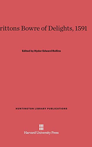 9780674431782: Brittons Bowre of Delights, 1591