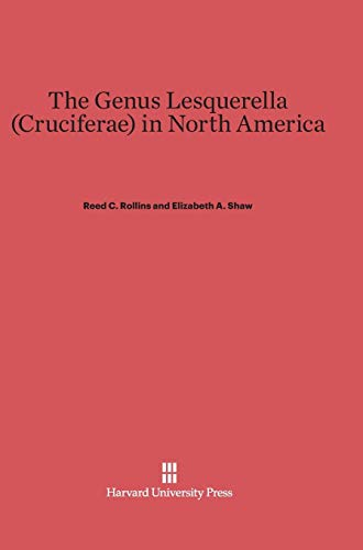 9780674432185: The Genus Lesquerella (Cruciferae) in North America