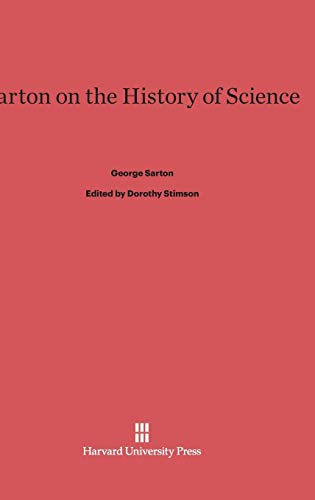9780674432727: Sarton on the History of Science