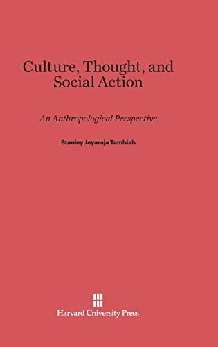 9780674433731: Culture, Thought, and Social Action: An Anthropological Perspective