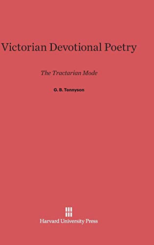 9780674433878: Victorian Devotional Poetry: The Tractarian Mode