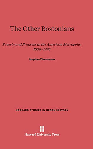 9780674433939: The Other Bostonians (Harvard Studies in Urban History)