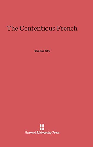 9780674433977: The Contentious French