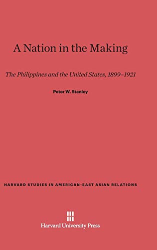 9780674436046: A Nation in the Making (Harvard Studies in American-East Asian Relations)