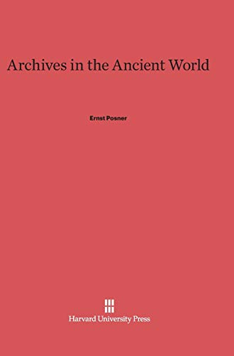 9780674436992: Archives in the Ancient World