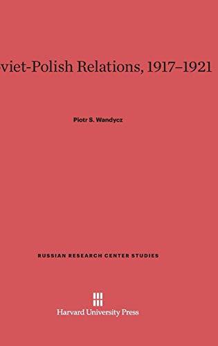9780674437227: Soviet-Polish Relations, 1917-1921