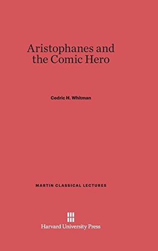 9780674437401: Aristophanes and the Comic Hero (Martin Classical Lectures)