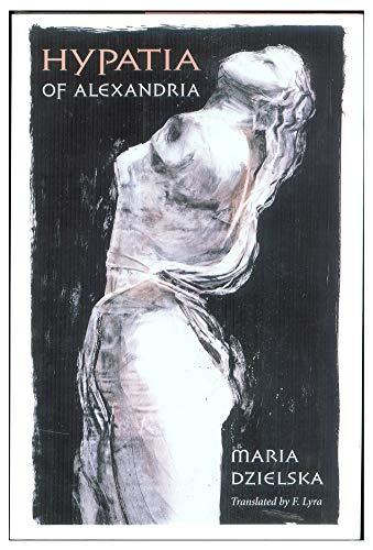 9780674437753: Hypatia of Alexandria (Revealing Antiquity)