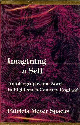 9780674440050: Imagining a Self: Autobiography and Novel in Eighteenth-Century England