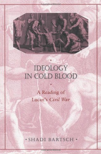 9780674442917: Ideology in Cold Blood: A Reading of Lucan's Civil War (Revealing Antiquity)