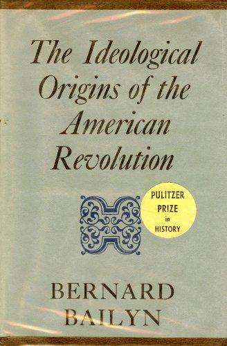 9780674443006: The Ideological Origins of the American Revolution: Revised Edition (Belknap Press)