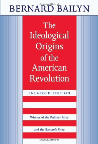9780674443020: The Ideological Origins of the American Revolution