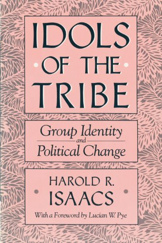 9780674443150: Idols of the Tribe: Group Identity and Political Change
