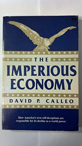 9780674445215: Imperious Economy