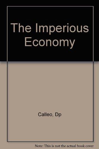 9780674445222: The Imperious Economy