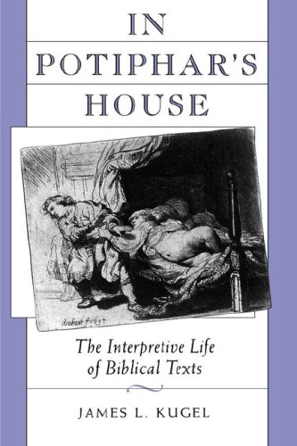 9780674445635: In Potiphar's House: The Interpretive Life of Biblical Texts
