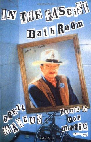 9780674445772: In the Fascist Bathroom: Punk in Pop Music, 1977-1992