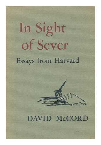 9780674447011: In Sight of Sever: Essays from Harvard