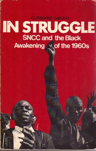 9780674447264: In Struggle: SNCC and the Black Awakening of the 1960s