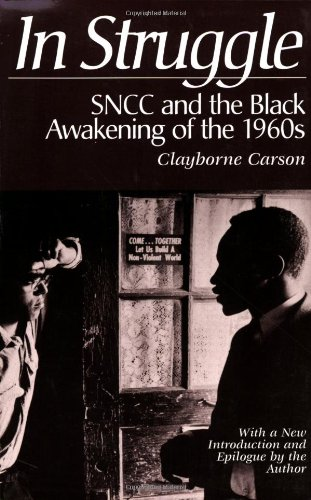 9780674447271: In Struggle : SNCC and the Black Awakening of the 1960s