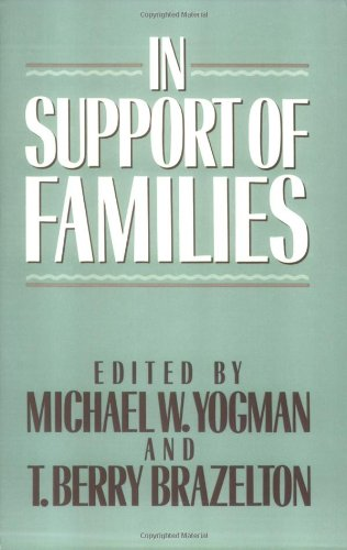 In Support of Families: Michael W. Yogman