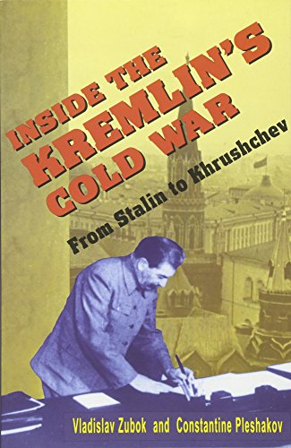 9780674455320: Inside the Kremlin's Cold War: From Stalin to Khrushchev