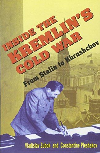 9780674455320: Inside the Kremlin's Cold War: From Stalin to Khrushchev