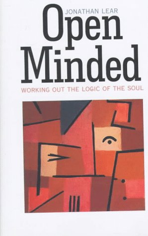 9780674455337: Open Minded: Working Out the Logic of the Soul
