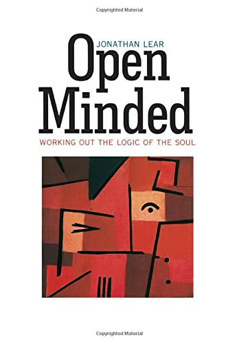 9780674455344: Open Minded: Working out the Logic of the Soul
