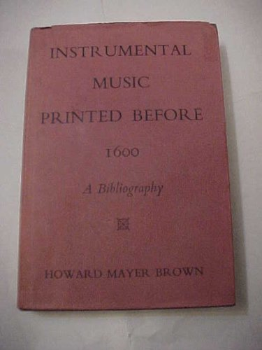 9780674456105: Instrumental Music Printed Before 1600: A Bibliography