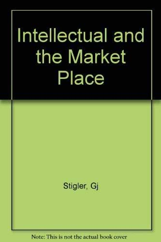 9780674457362: The Intellectual and the Market Place: And Other Essays