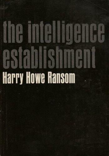 9780674458161: Intelligence Establishment