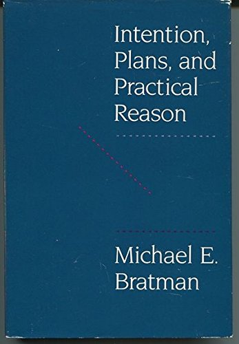 9780674458185: Intention, Plans, and Practical Reason