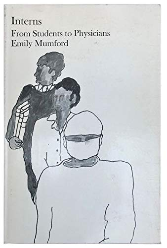 Interns: Students to Physician: Mumford, Emily