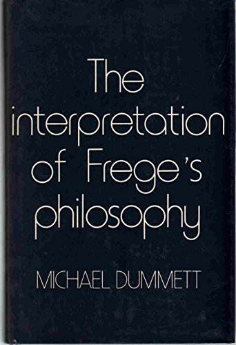 9780674459755: The Interpretation of Frege's Philosophy