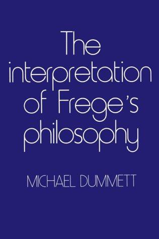 9780674459762: The Interpretation of Frege's Philosophy