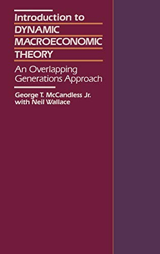 9780674461116: Introduction to Dynamic Macroeconomic Theory: An Overlapping Generations Approach