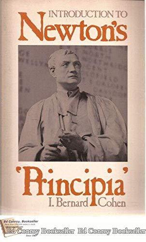 """Introduction To Isaac Newton's """"Principia"""" [Philosophiae Naturalis: Cohen, I. Bernard"""