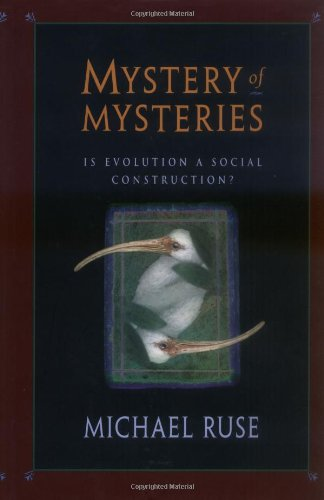Mystery of Mysteries: Is Evolution A Social Construction?