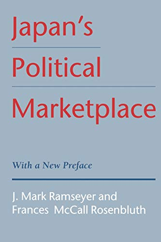 Japan's Political Marketplace (0674472810) by Ramseyer, J. Mark; Rosenbluth, Frances M.