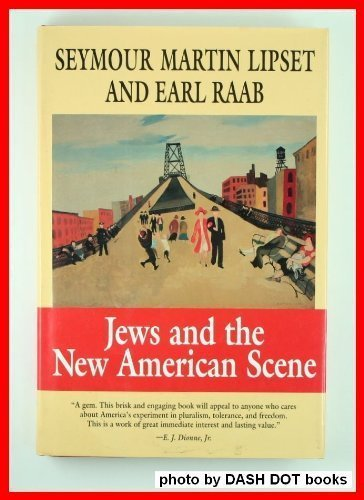 9780674474932: Jews and the New American Scene