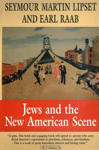 9780674474949: Jews and the New American Scene