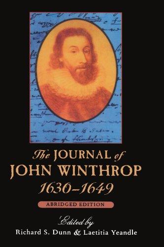 9780674484276: The Journal of John Winthrop, 1630-1649: Abridged Edition (The John Harvard Library)